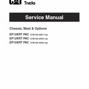 CAT EP10KRT-PAC, EP12KRT-PAC, EP15KRTPAC Forklift Lift Truck Service Manual