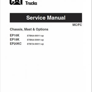 CAT EP16K, EP18K, EP20KC Forklift Lift Truck Service Manual
