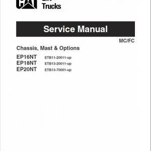 CAT EP16NT, EP18NT, EP20NT Forklift Lift Truck Service Manual