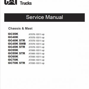 CAT GC35K, GC40K, GC40K STR, GC45K SWB, GC45K STR Lift Truck Service Manual