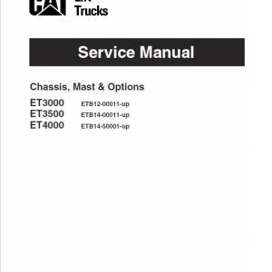 CAT ET3000, ET3500, ET4000 Forklift Lift Truck Service Manual