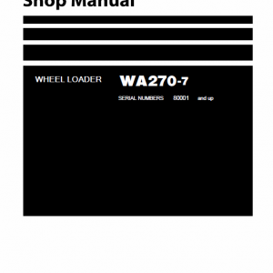 Komatsu WA270-7 Wheel Loader Service Manual