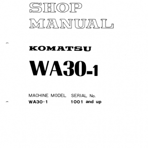 Komatsu WA30-1 Wheel Loader Service Manual