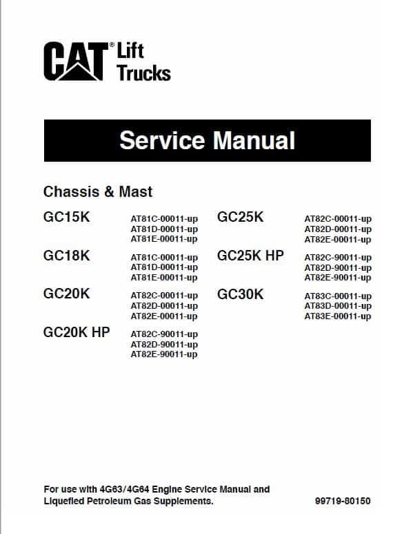 CAT GC25K, GC25K HP, GC30K Forklift Lift Truck Service Manual
