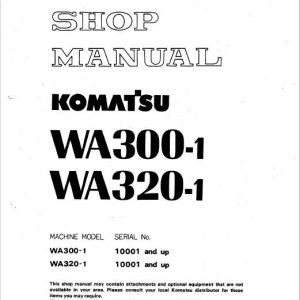 Komatsu WA300-1, WA320-1 Wheel Loader Service Manual