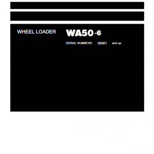 Komatsu WA50-6 Wheel Loader Service Manual