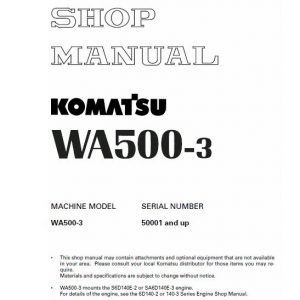 Komatsu WA500-3, WA500-3H Wheel Loader Service Manual