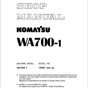 Komatsu WA700-1 Wheel Loader Service Manual