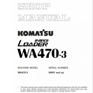 Komatsu WA470-3 Wheel Loader Service Manual