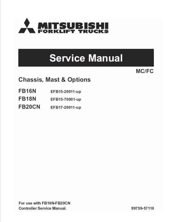 Mitsubishi FB16N, FB18N, FB20N Forklift Lift Truck Service Manual