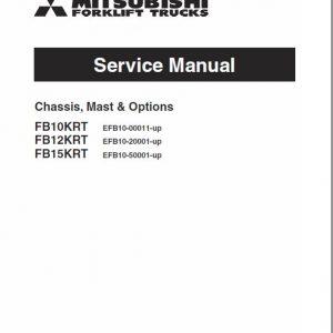 Mitsubishi FB10KRT, FB12KRT, FB15KRT Forklift Lift Truck Service Manual
