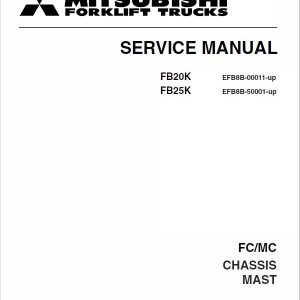 Mitsubishi FB20K, FB25K Forklift Lift Truck Service Manual