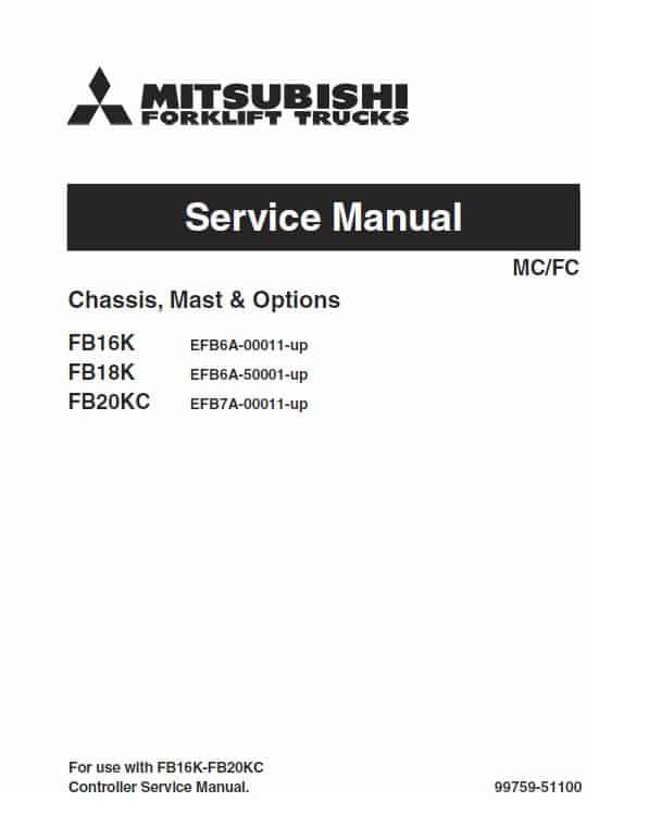 Mitsubishi FB16K, FB18K, FB20KC Forklift Lift Truck Service Manual