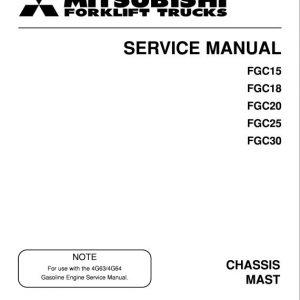 Mitsubishi FGC15, FGC18, FGC20, FGC25, FGC30 Forklift Service Manual