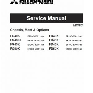 Mitsubishi FD40K, FD40KL, FD45K, FD50K Forklift Service Manual