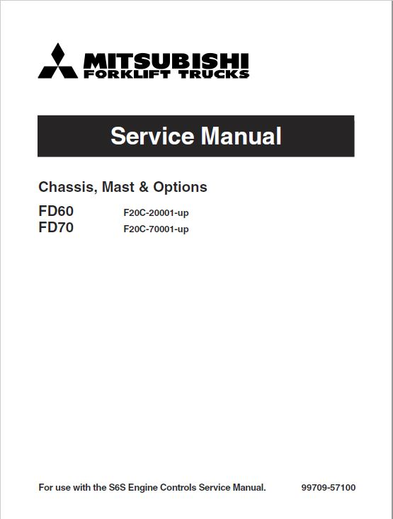 Mitsubishi FD60, FD70 Forklift Lift Truck Service Manual