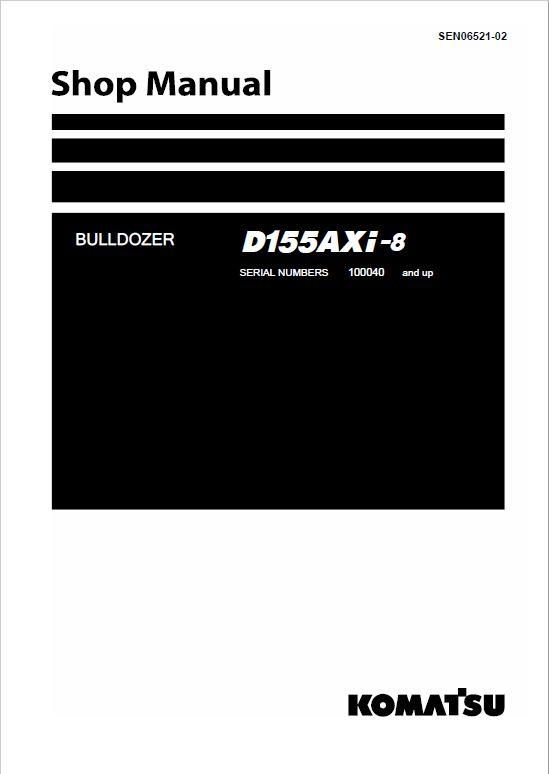 Komatsu D155AXi-8 Dozer Service Manual