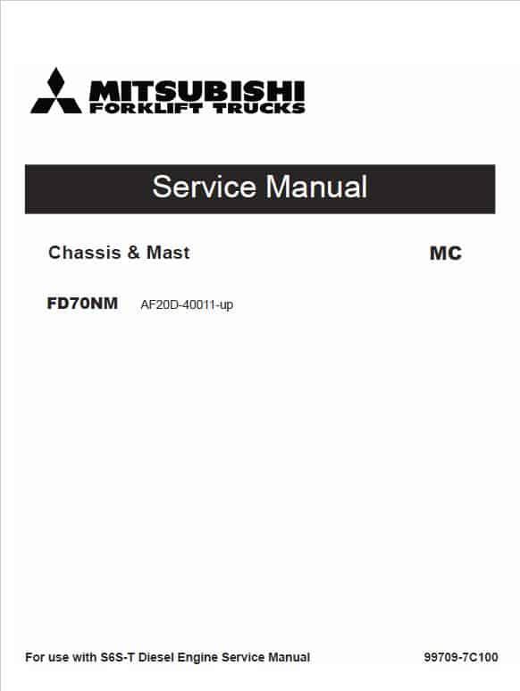 Mitsubishi FD70NM Forklift Lift Truck Service Manual
