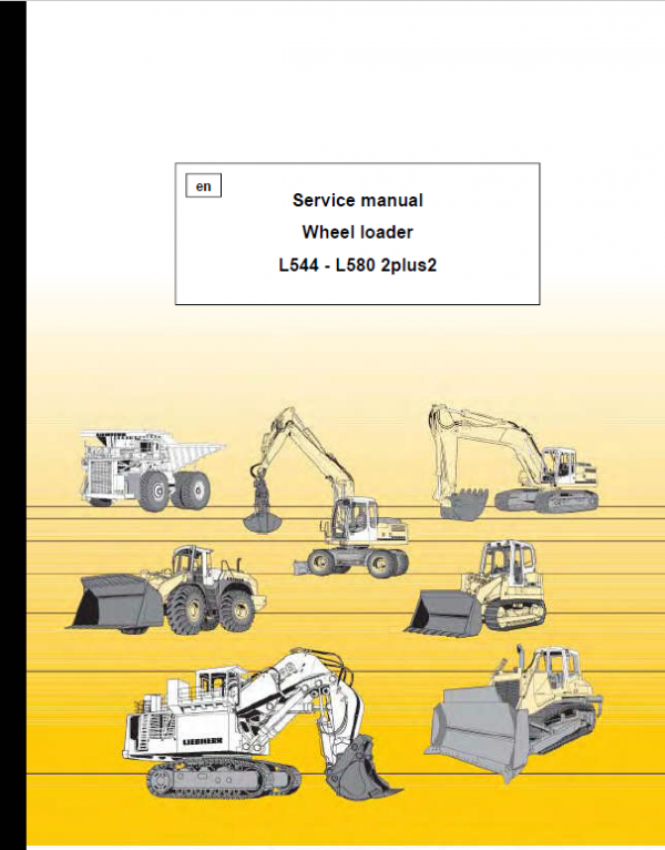 Liebherr L564, L574, L580 2plus2 Wheel Loader Service Manual