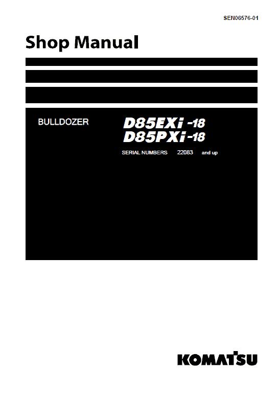 Komatsu D85EXi-18, D85PXi-18 Dozer Service Manual