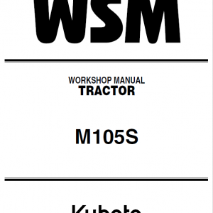 Kubota M105S Tractor Service Manual