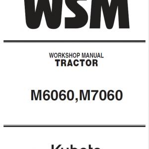 Kubota M6060, M7060 Tractor Service Manual