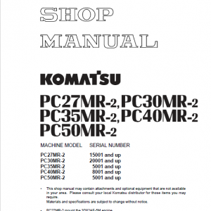 Komatsu PC27MR-2, PC30MR-2, PC35MR-2, PC40MR-2, PC50MR-2 Excavator Manual