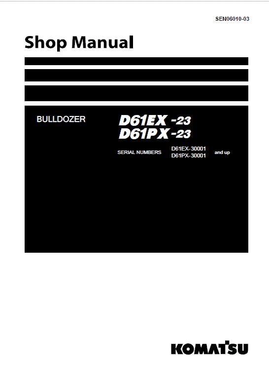 Komatsu D61EX-23, D61PX-23 Dozer Service Manual