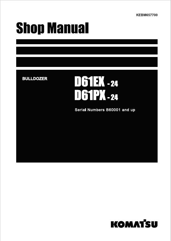 Komatsu D61EX-24, D61PX-24 Dozer Service Manual