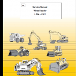 Liebherr L504,  L506, L507, L508, L509, L512, L522 Wheel Loader Service Manual