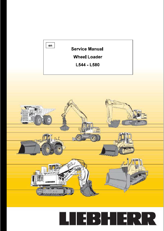 Liebherr L544, L554, L564, L574, L580 Wheel Loader Service Manual