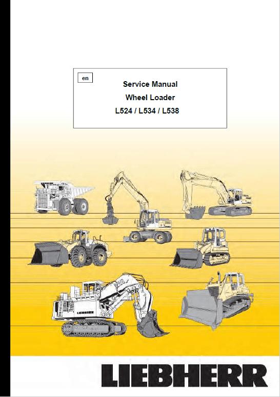 Liebherr L524, L534, L538 Wheel Loader Service Manual