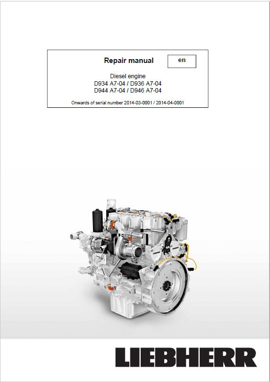 Liebherr D934 A7-04, D936 A7-04, D944 A7-04, D946 A7-04 Engine Service Manual