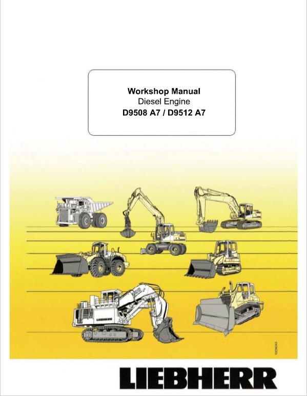 Liebherr D9508 A7, D9512 A7 Engine Service Manual