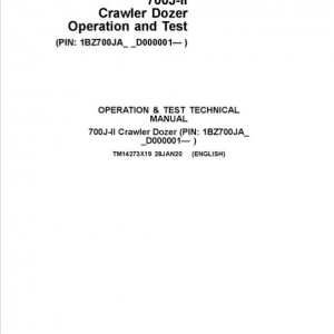 John Deere 700J-II Crawler Dozer Service Manual (SN. from D000001)