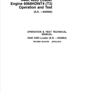 John Deere 544K 4WD Loader with Engine 6068HDW74 T3 Service Manual (SN. - 642664)