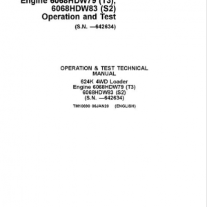 John Deere 624K 4WD Loader Engine 6068HDW79 T3 & S2 Service Manual ( SN. - 642634)