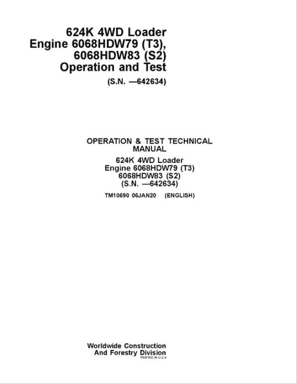 John Deere 624K 4WD Loader Engine 6068HDW79 T3 & S2 Service Manual ( SN. - 642634)