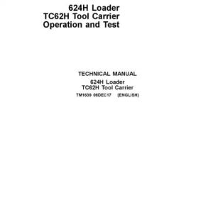 John Deere 624H, TC62H Loader Service Manual