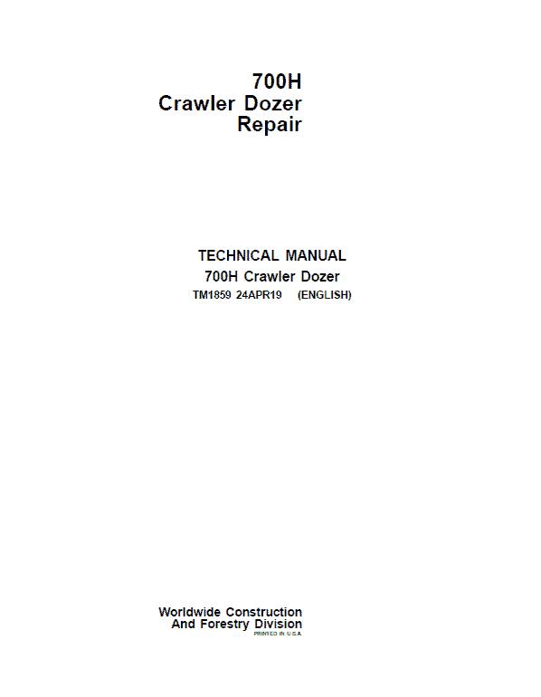 John Deere 700H Crawler Dozer Service Manual (TM1858 & TM1859)