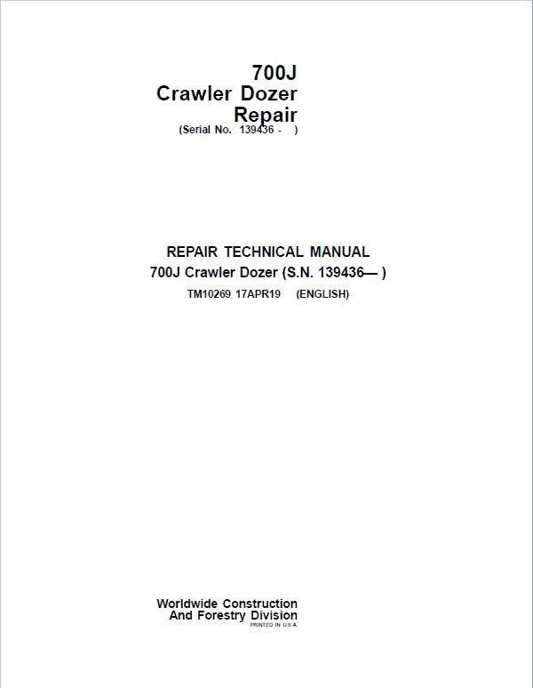 John Deere 700J Crawler Dozer Service Manual (SN. from 139436)