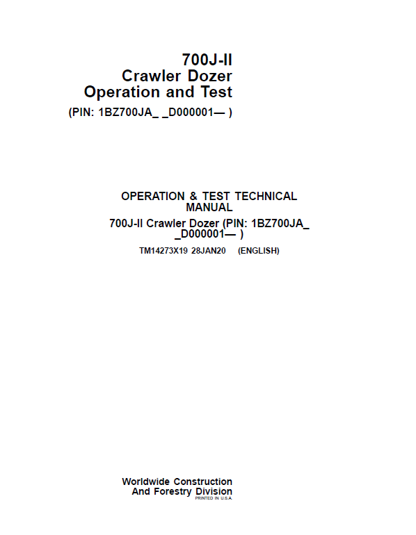 John Deere 700J-II Crawler Dozer Service Manual (SN. from D000001)