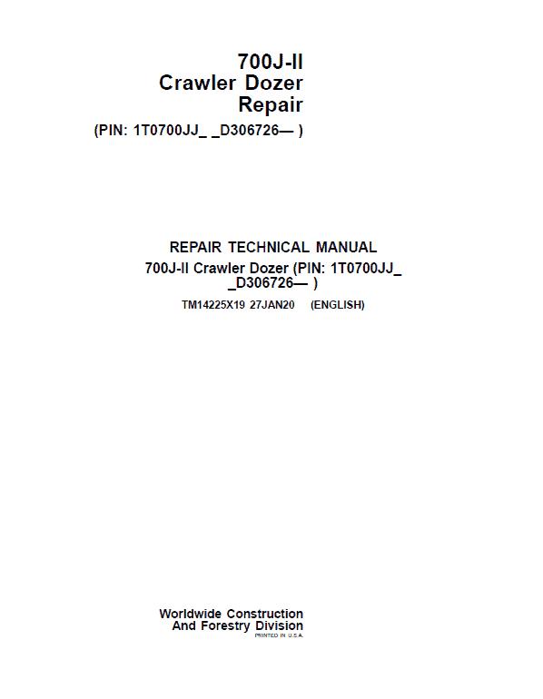 John Deere 700J-II Crawler Dozer Service Manual (SN. from D306726)