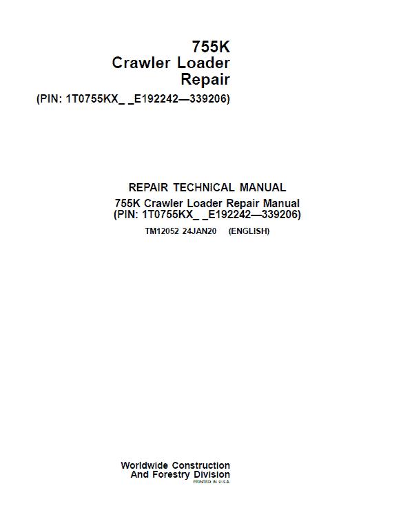 John Deere 755K Crawler Loader Service Manual (SN. from E192242 - E339206)