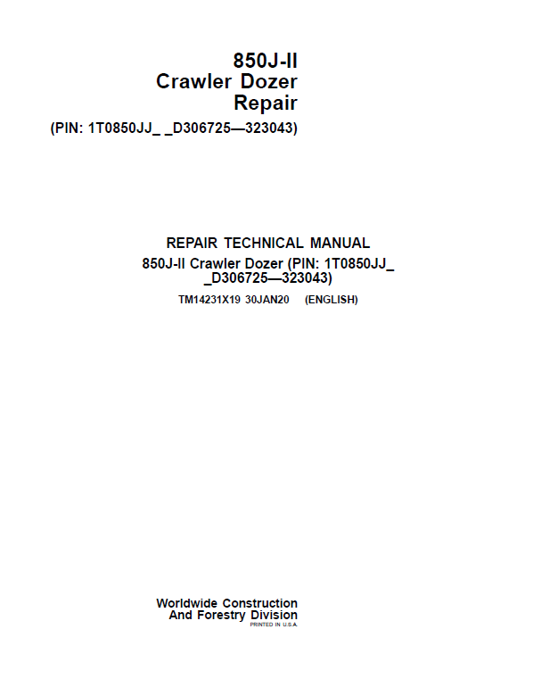 John Deere 850J-II Crawler Dozer Service Manual (SN. from D306725 - D323043)