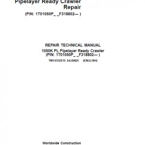 John Deere 1050K PL Pipelayer Crawler Dozer Service Manual (SN. F318802-)