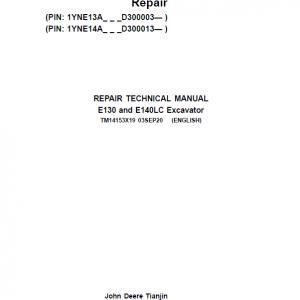 John Deere E130, E140LC Excavator Repair Service Manual (SN. after D300003 - )