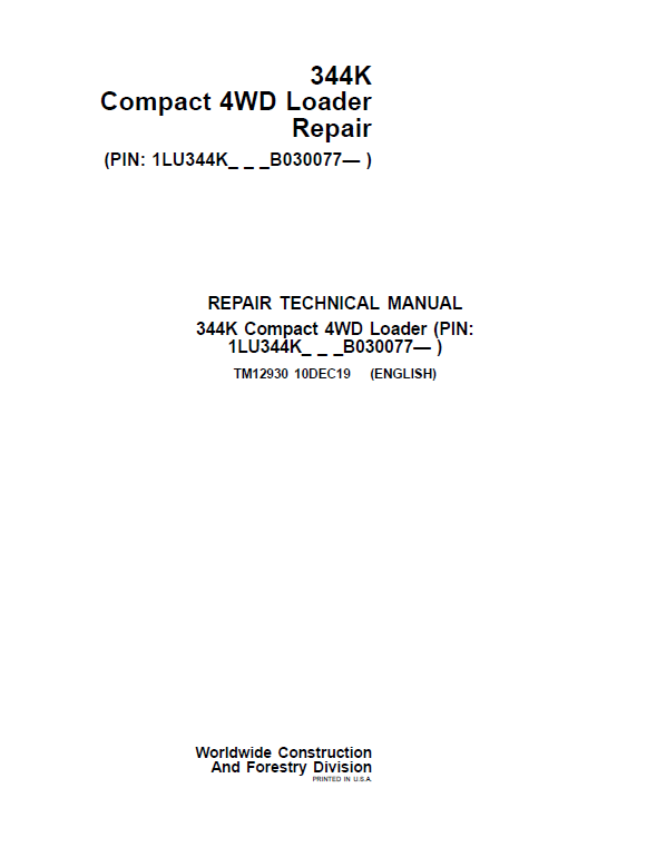John Deere 344K Loader Service Manual (SN. after B030077)