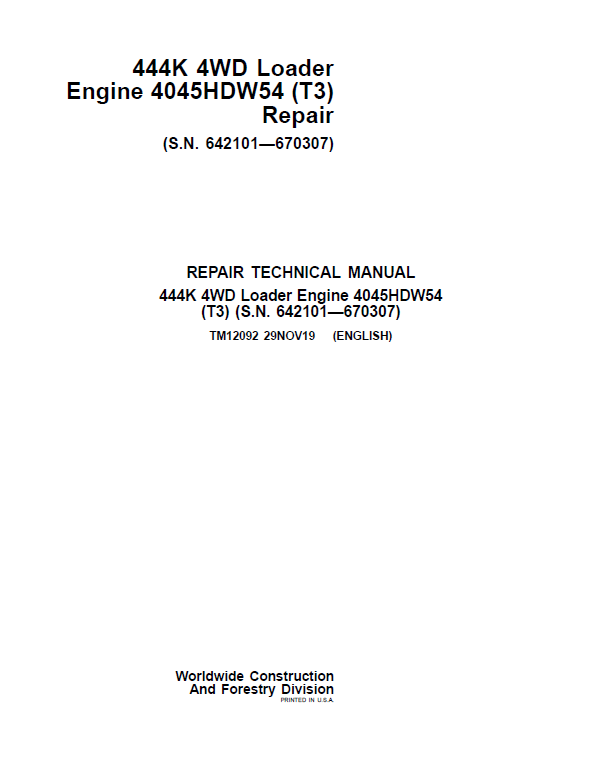 John Deere 444K 4WD Loader Engine 4045HDW54 T3 Service Manual (SN. 642101 - 670307)