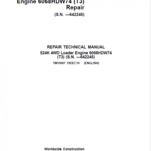 John Deere 524K 4WD Loader Engine 6068HDW74 T3 Service Manual (SN. before 642245)